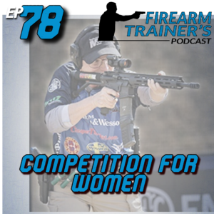 Firearm Trainer's Podcast - Guns | Concealed Carry | Instructor